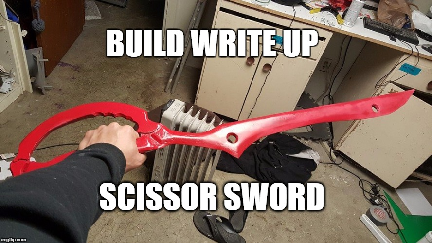 Build Write Up : Scissor Blade