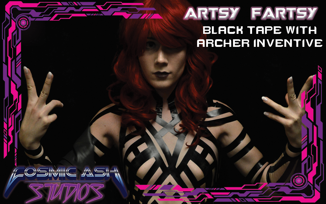Artsy Fartsy: Black Tape with Archer Inventive
