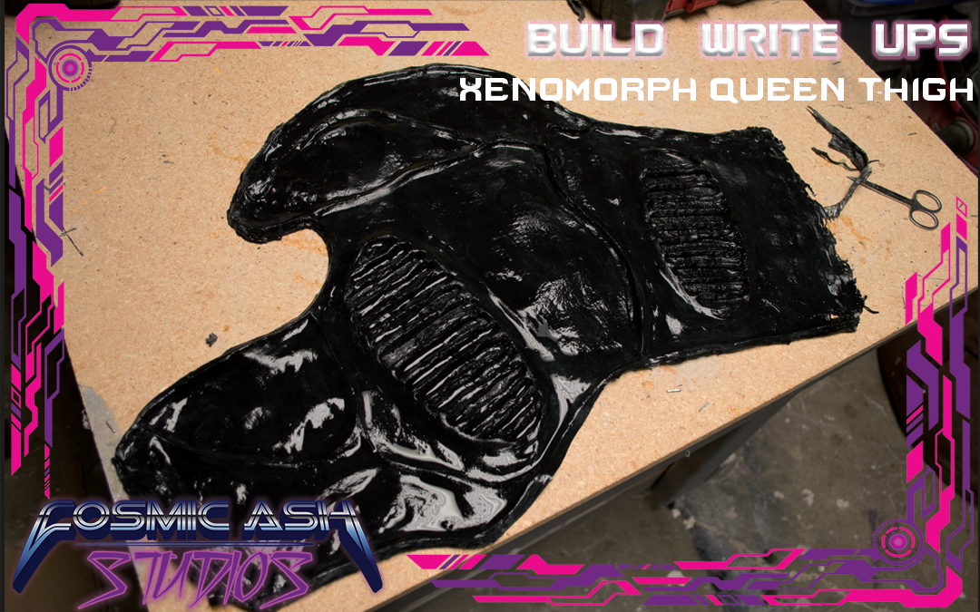 Build Write Ups: Xenomorph Queen Thighs